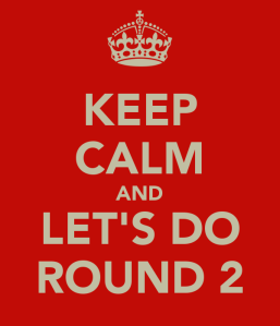 Keep-calm-and-let-s-do-round-2