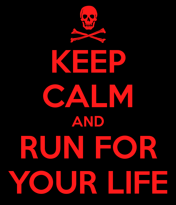 keep-calm-and-run-for-your-life-66